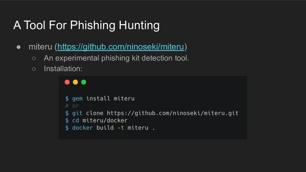 A Tool For Phishing Hunting ● miteru (https://g...