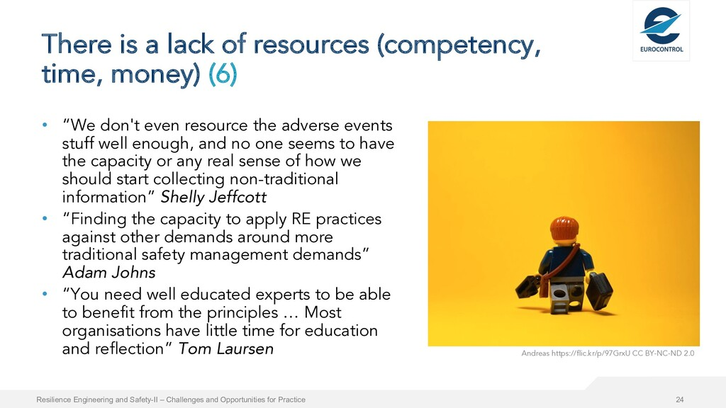 There is a lack of resources (competency, time,...