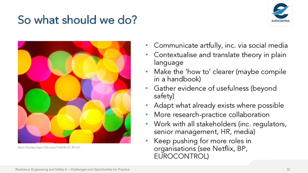 So what should we do? • Communicate artfully, i...