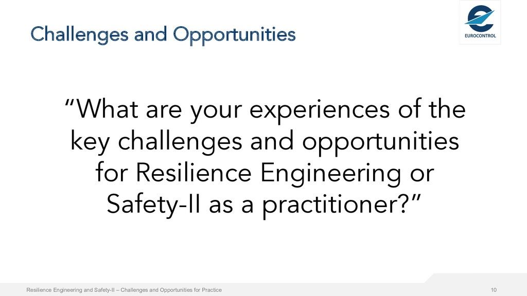 """Challenges and Opportunities """"What are your exp..."""