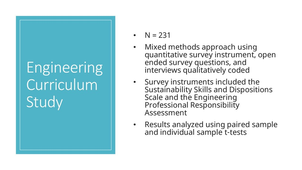 Engineering Curriculum Study • N = 231 • Mixed ...