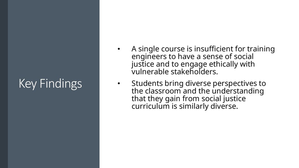 Key Findings • A single course is insufficient ...