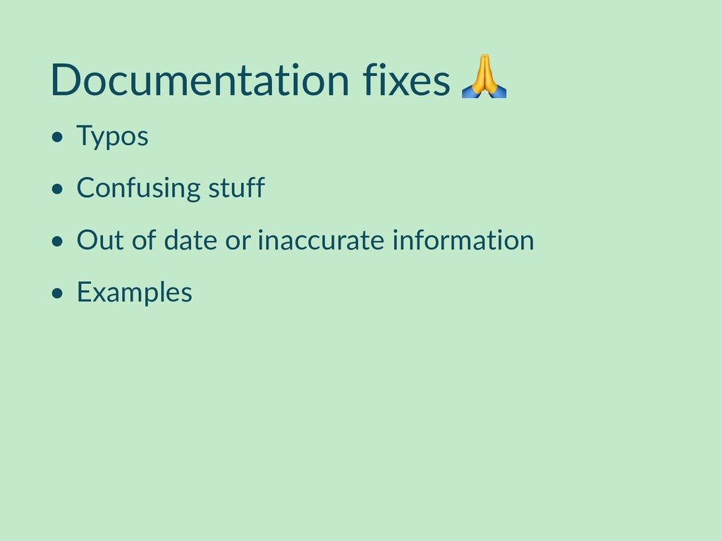 Documentation fixes  • Typos • Confusing stuff ...