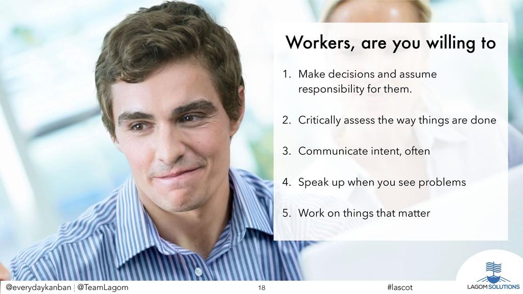 @everydaykanban | @TeamLagom !18 #lascot Worker...