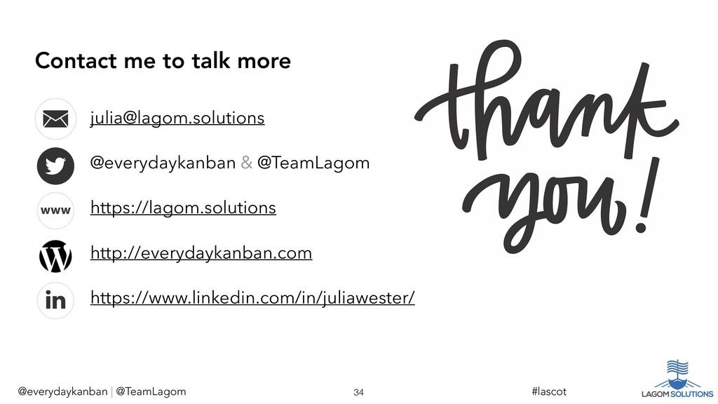 @everydaykanban | @TeamLagom !34 #lascot julia@...