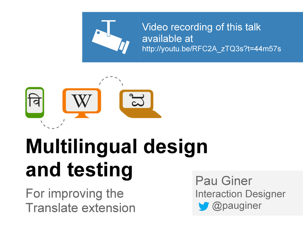 Multilingual design and testing For improving t...