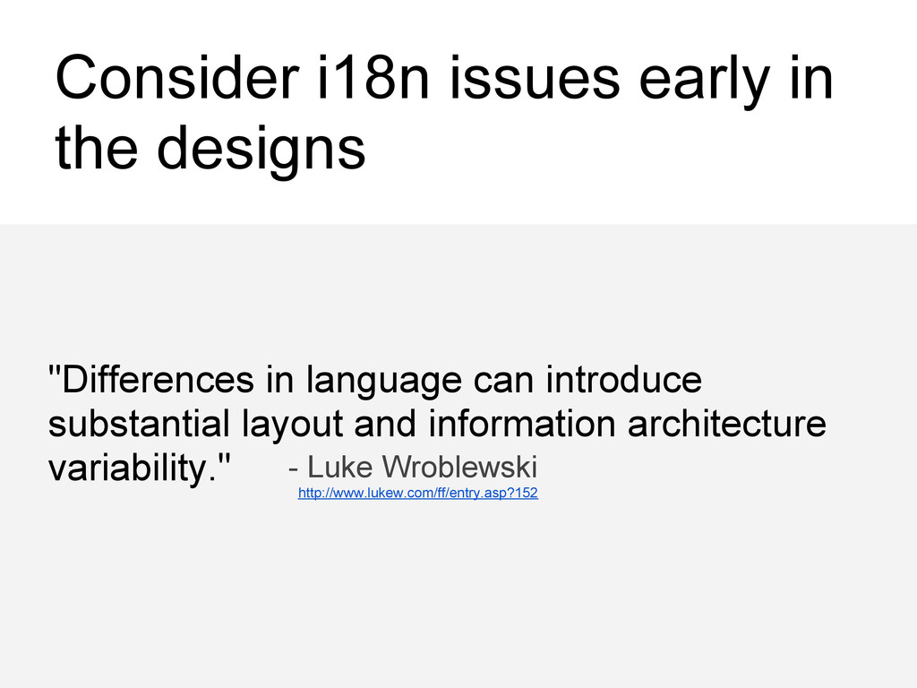 """Consider i18n issues early in the designs """"Diff..."""