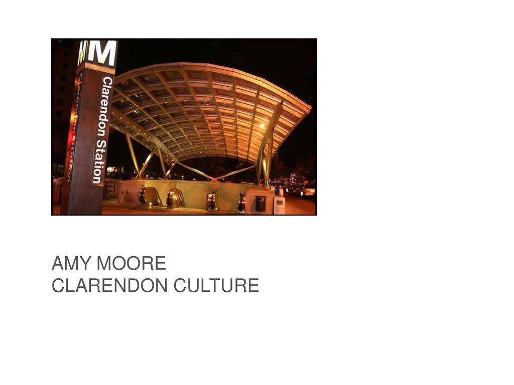 AMY MOORE CLARENDON CULTURE