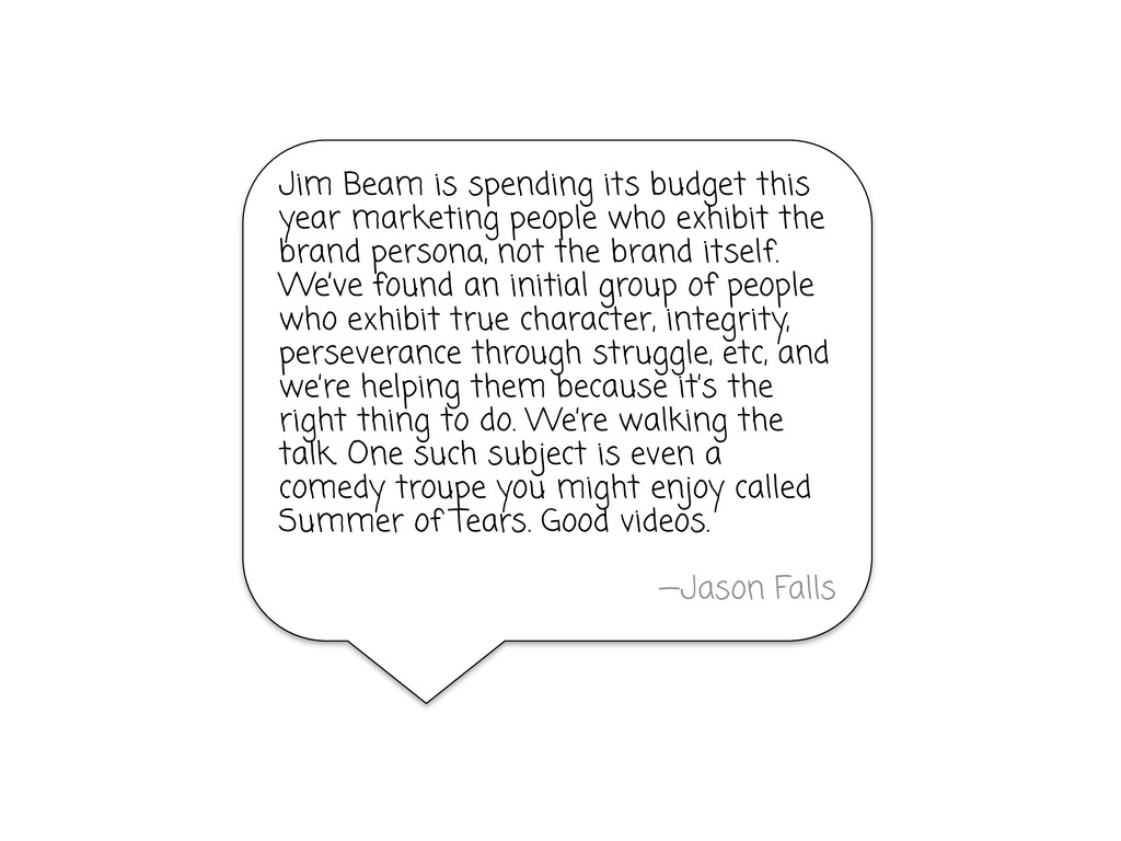 Jim Beam is spending its budget this year marke...