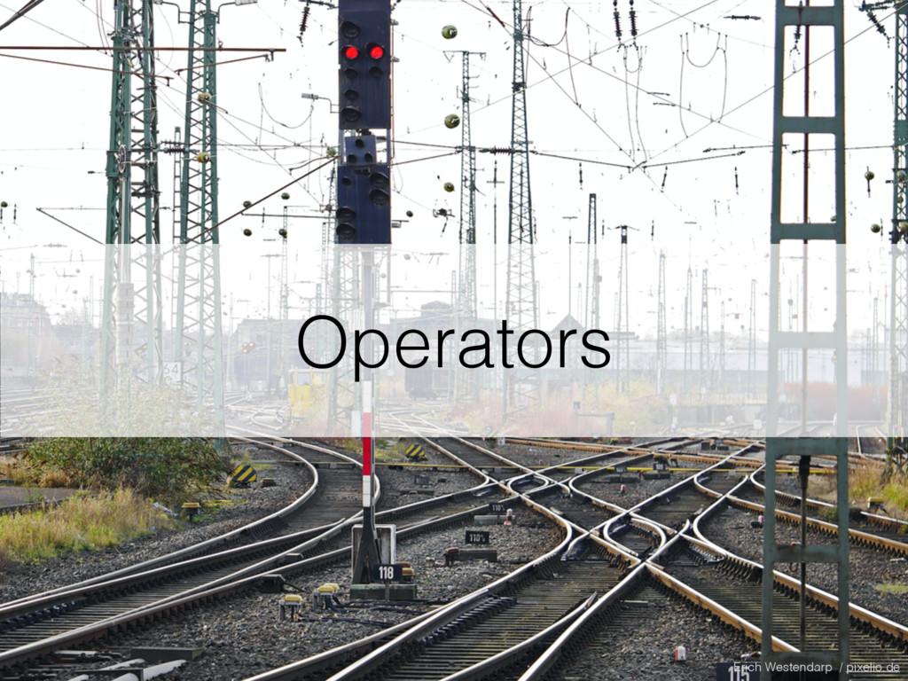 Operators Erich Westendarp / pixelio.de