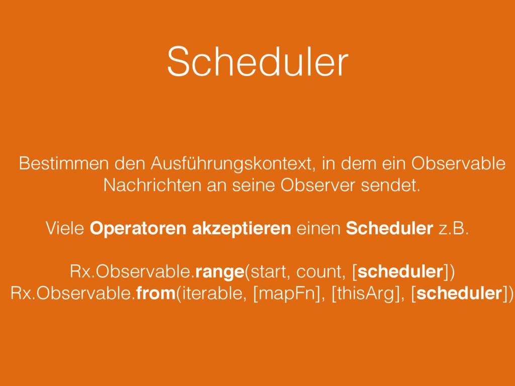 Scheduler Bestimmen den Ausführungskontext, in ...