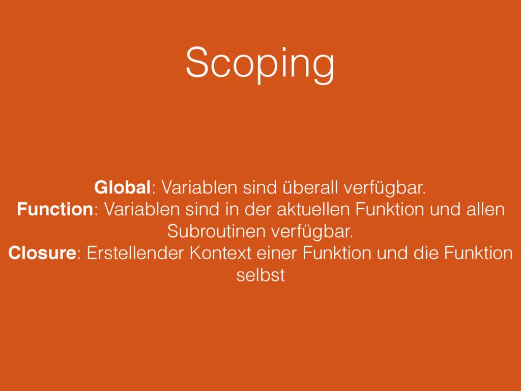 Scoping Global: Variablen sind überall verfügba...