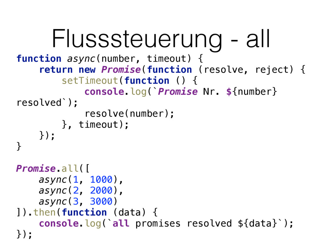 Flusssteuerung - all function async(number, tim...