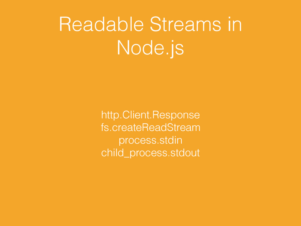 Readable Streams in Node.js http.Client.Respons...