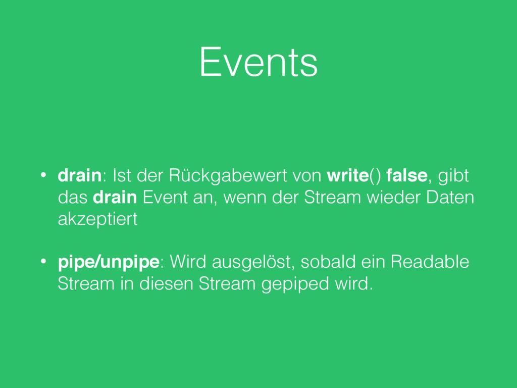 Events • drain: Ist der Rückgabewert von write(...
