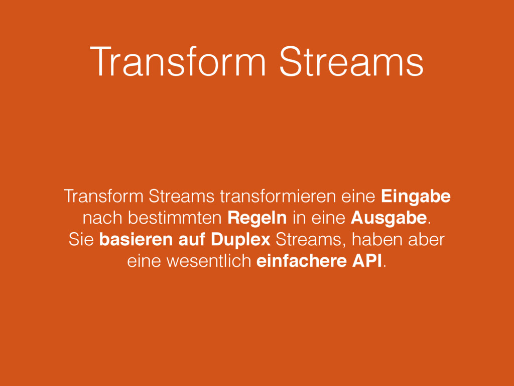 Transform Streams Transform Streams transformie...
