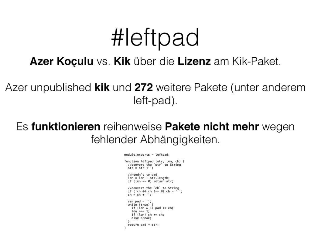 #leftpad Azer Koçulu vs. Kik über die Lizenz am...