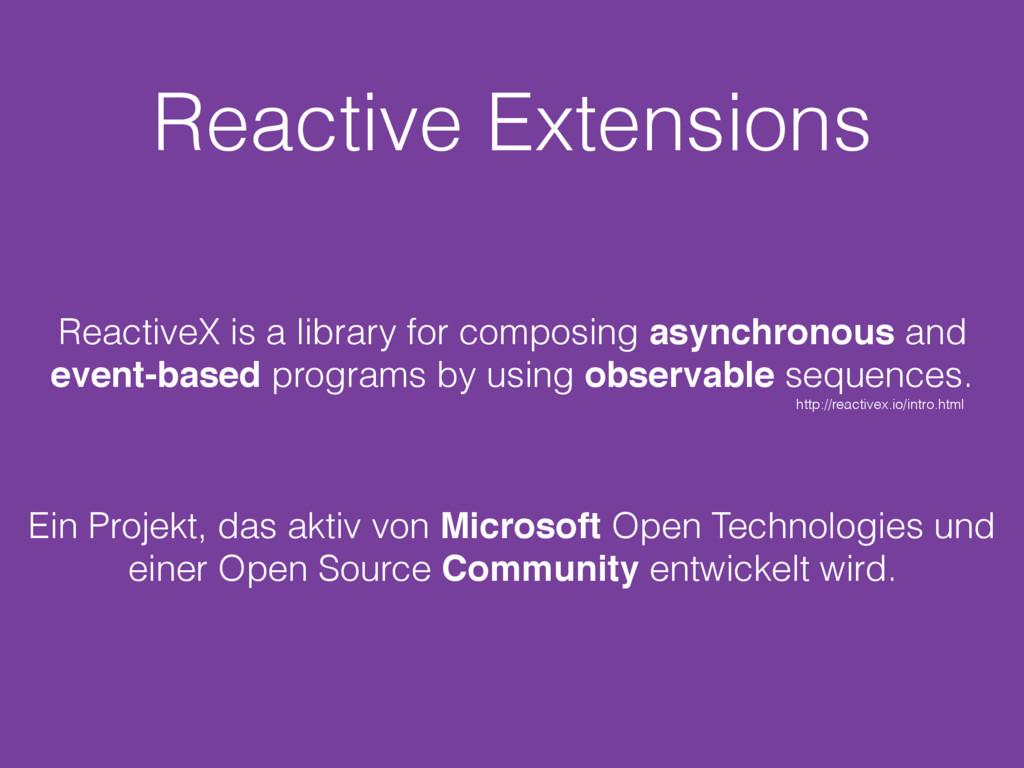 Reactive Extensions Ein Projekt, das aktiv von ...