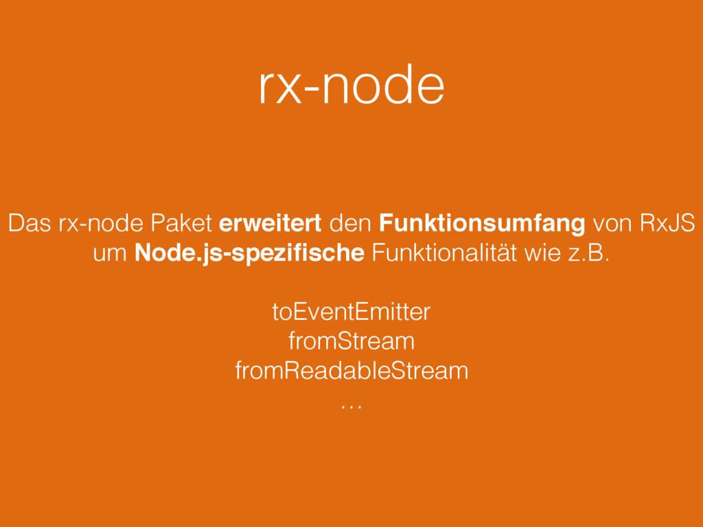 rx-node Das rx-node Paket erweitert den Funktio...