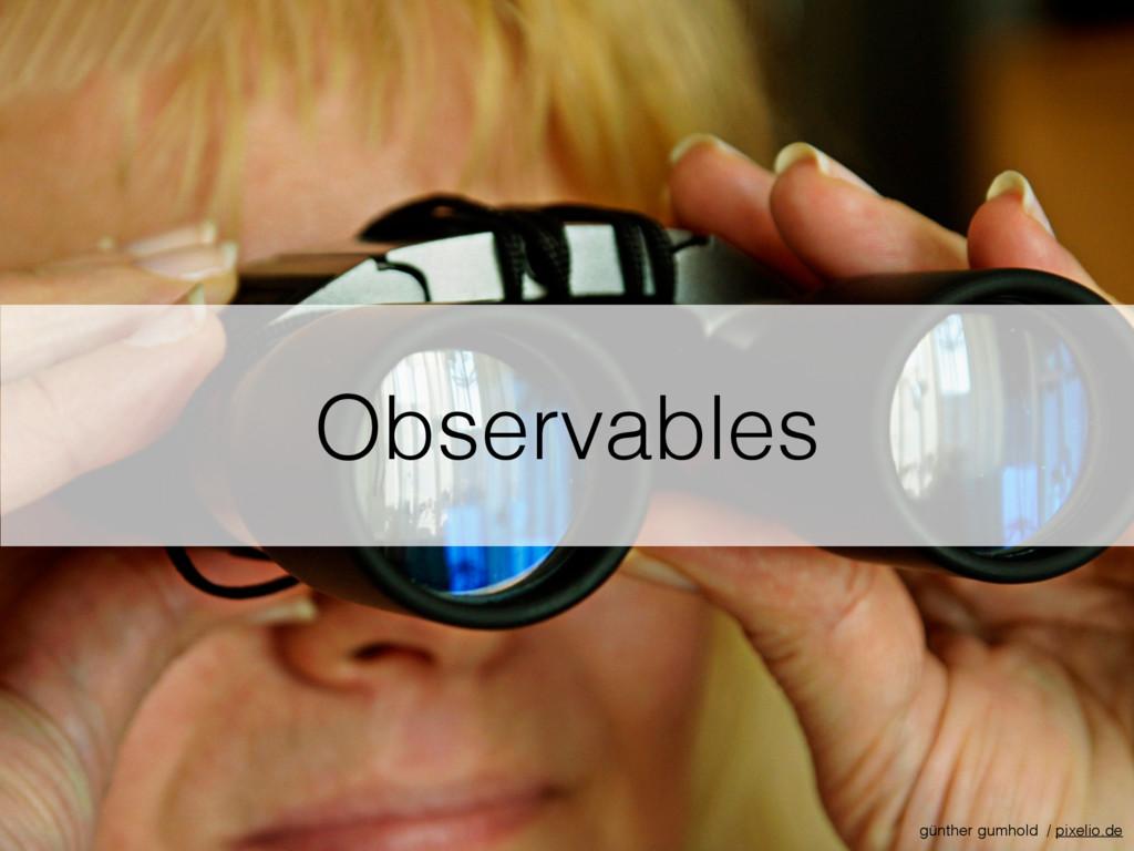 Observables günther gumhold / pixelio.de