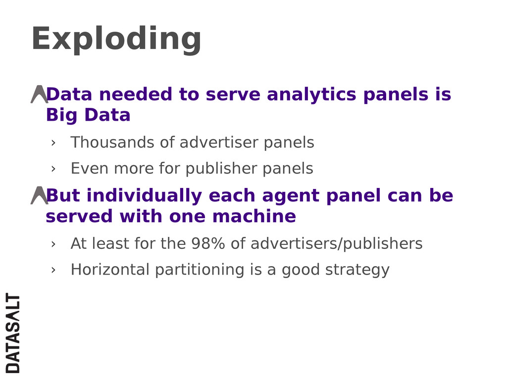 Exploding Data needed to serve analytics panels...