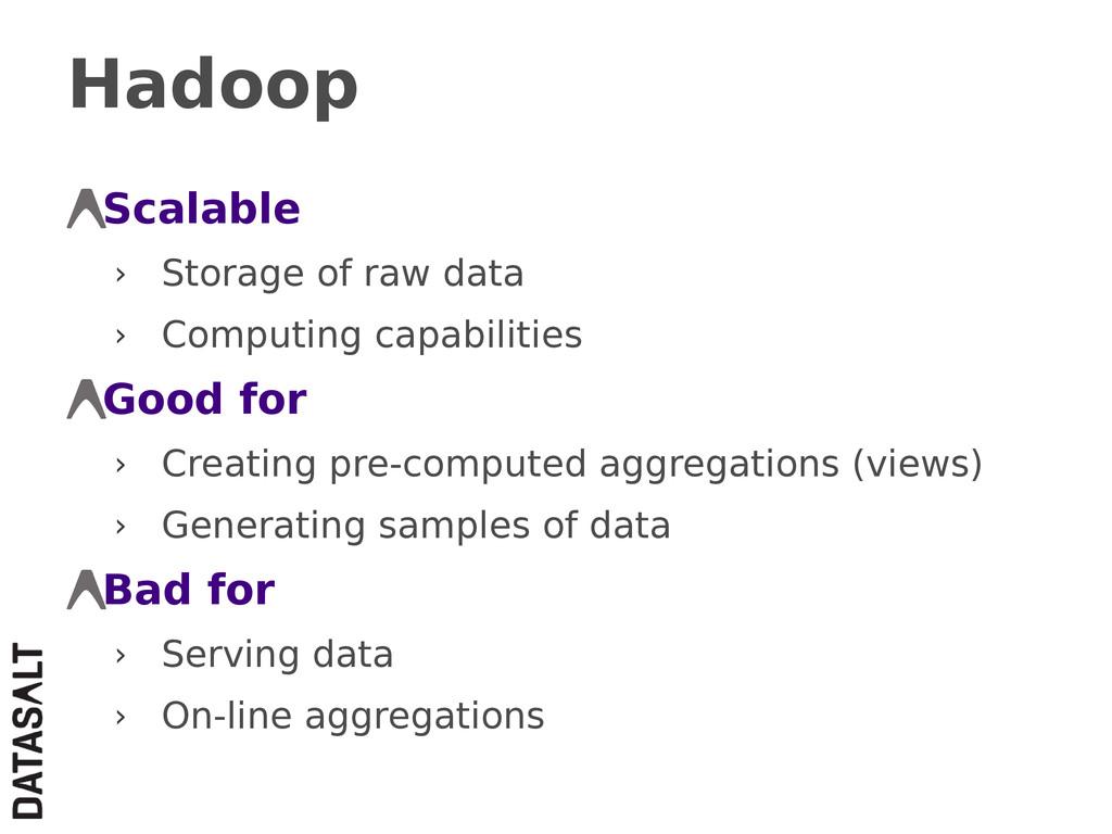 Hadoop Scalable › Storage of raw data › Computi...