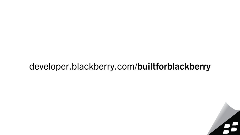 developer.blackberry.com/builtforblackberry