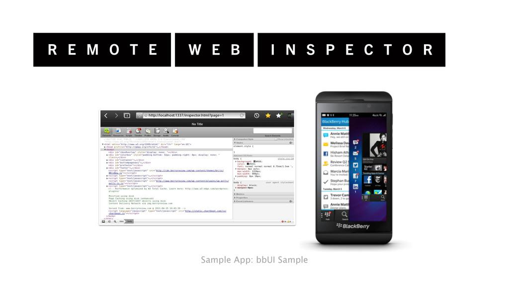 R E M O T E W E B I N S P E C T O R Sample App:...