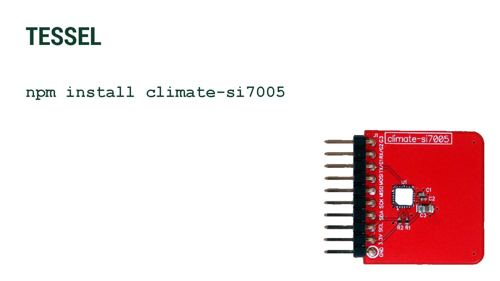 TESSEL npm install climate-si7005