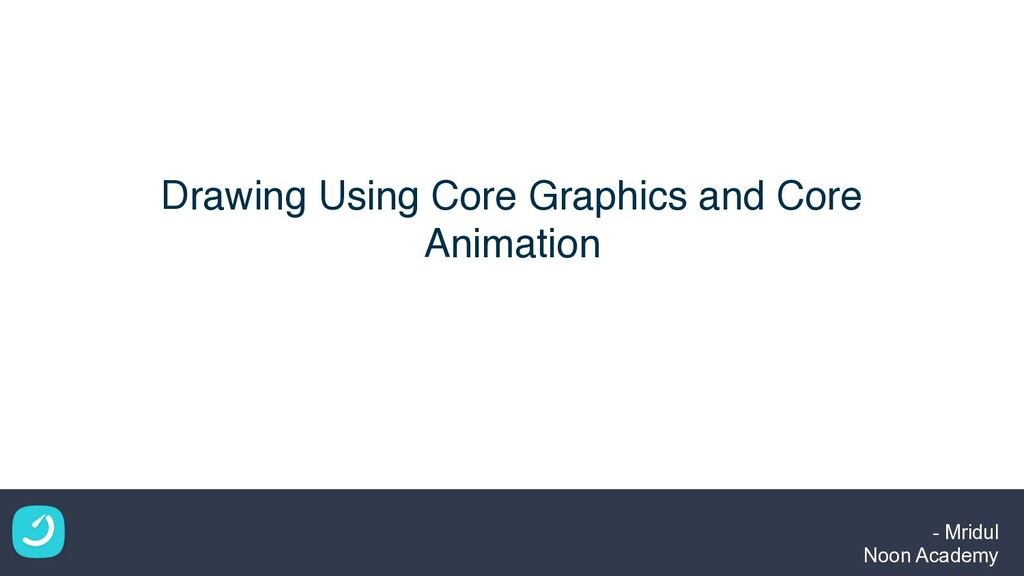 Drawing Using Core Graphics and Core Animation ...