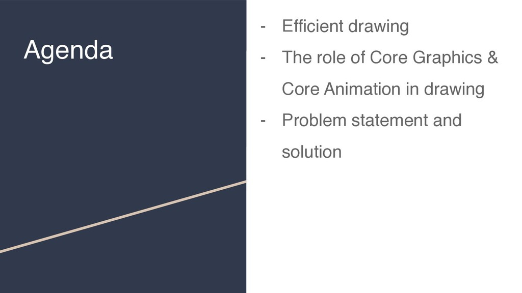 Agenda - Efficient drawing - The role of Core G...