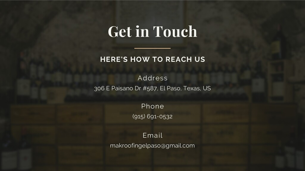 Get in Touch HERE'S HOW TO REACH US Address 306...