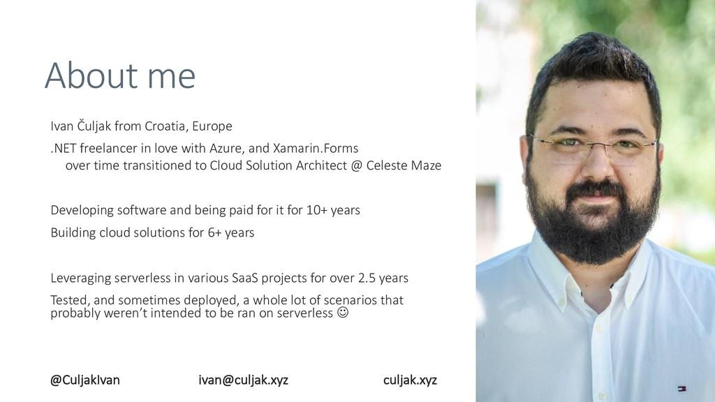 About me Ivan Čuljak from Croatia, Europe .NET ...