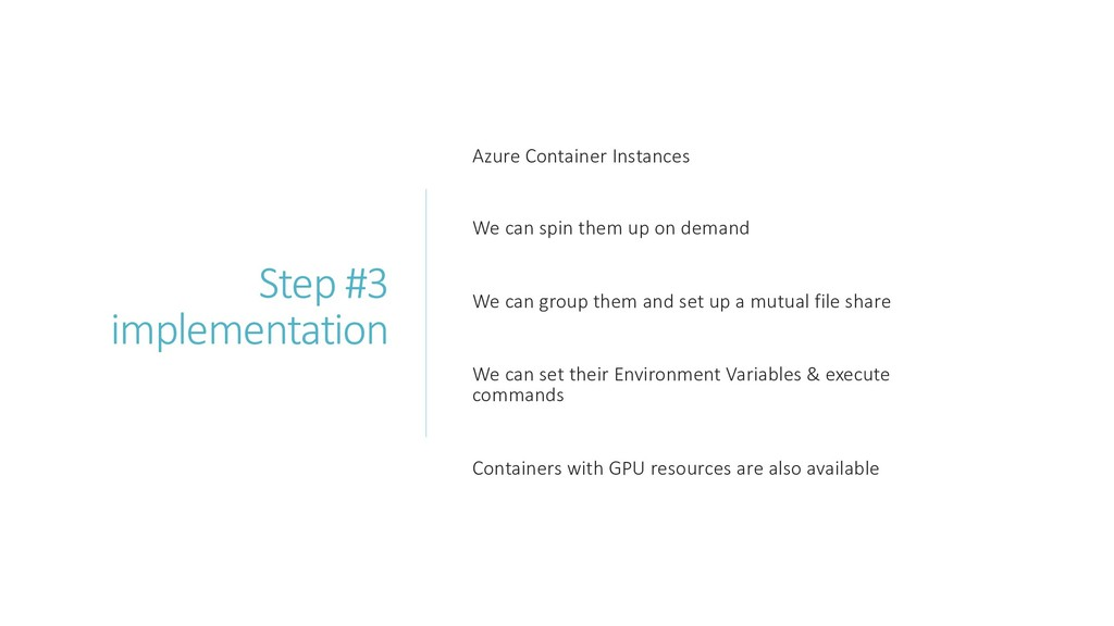 Step #3 implementation Azure Container Instance...