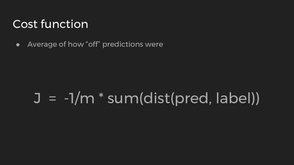 """● Average of how """"off"""" predictions were J = -1/..."""
