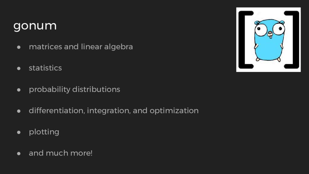 ● matrices and linear algebra ● statistics ● pr...