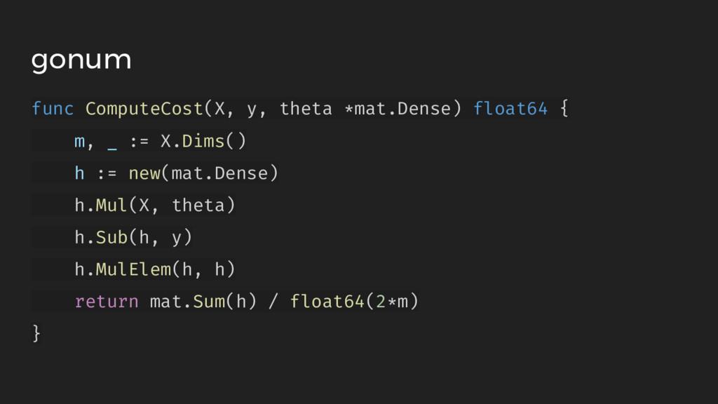 gonum func ComputeCost(X, y, theta *mat.Dense) ...