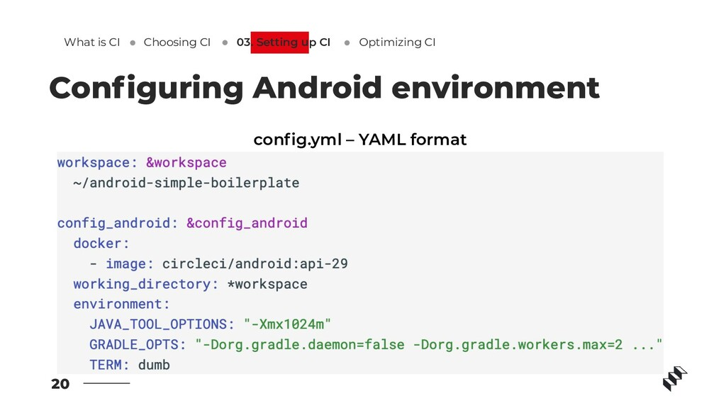 20 Configuring Android environment config.yml – Y...