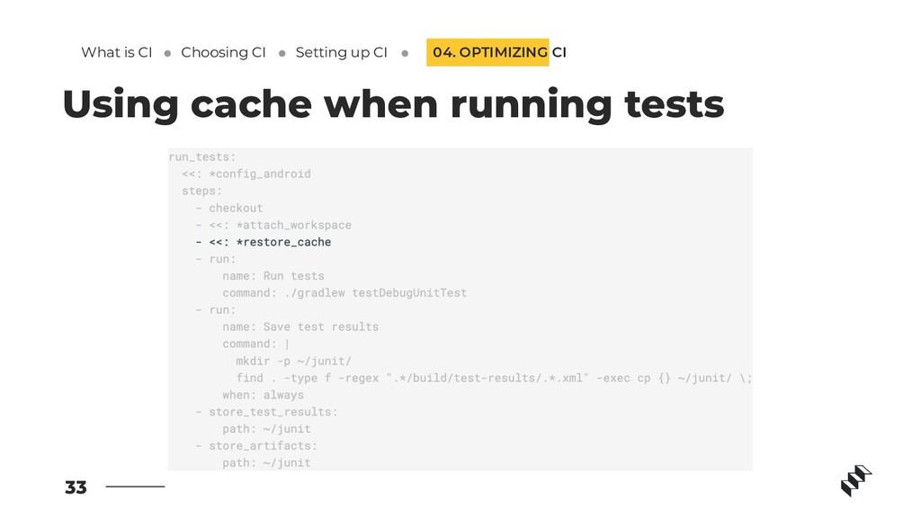 33 Using cache when running tests 04. OPTIMIZIN...