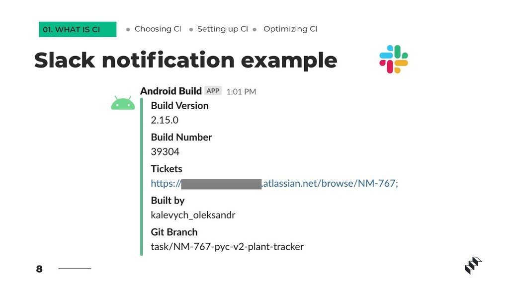 8 Slack notification example Setting up CI Optim...