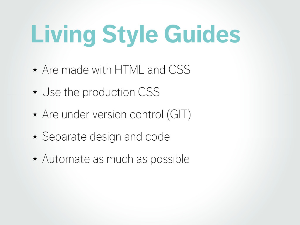 Living Style Guides ★ Are made with HTML and CS...