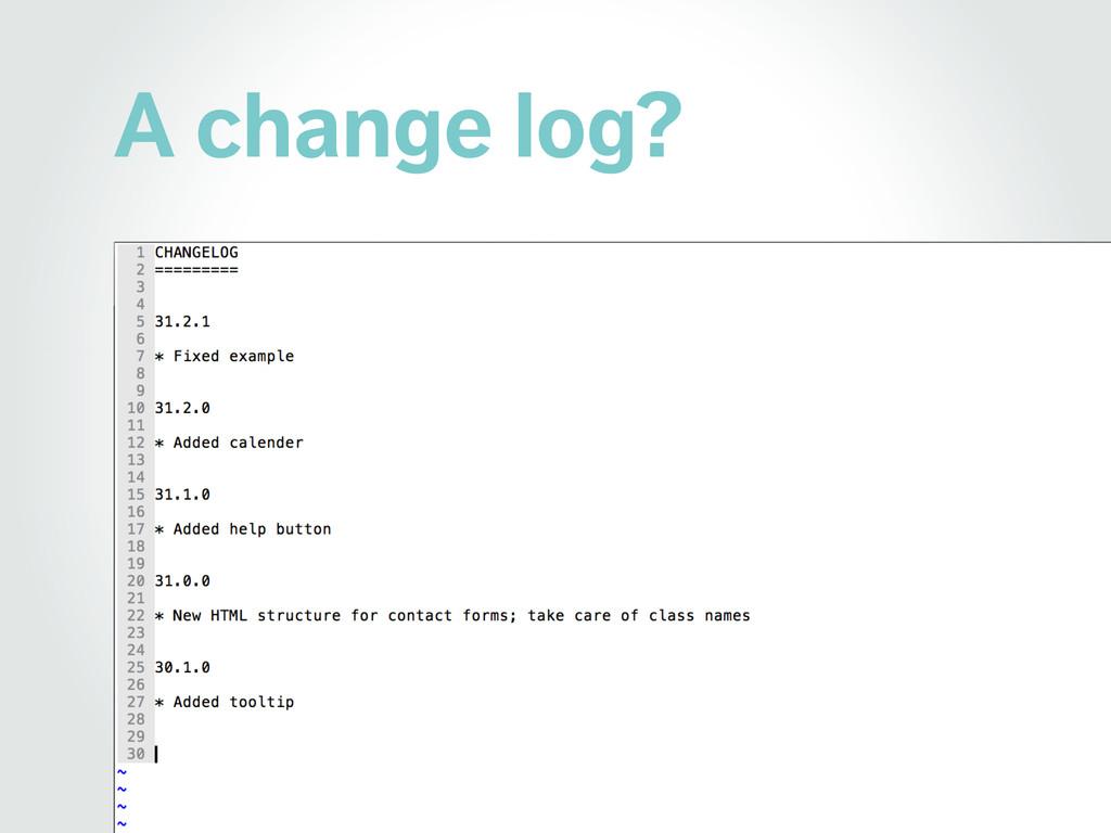 A change log?