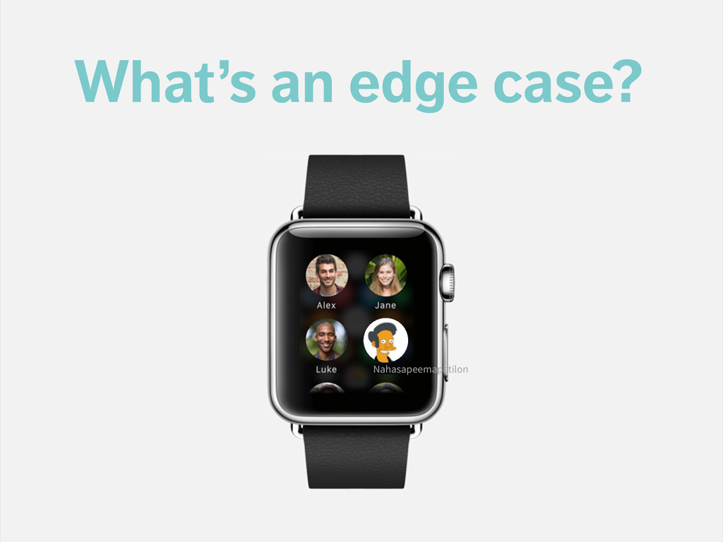 What's an edge case? Nahasapeemapetilon