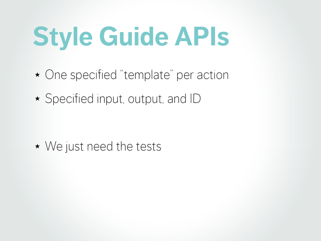 "Style Guide APIs ★ One specified ""template"" per..."