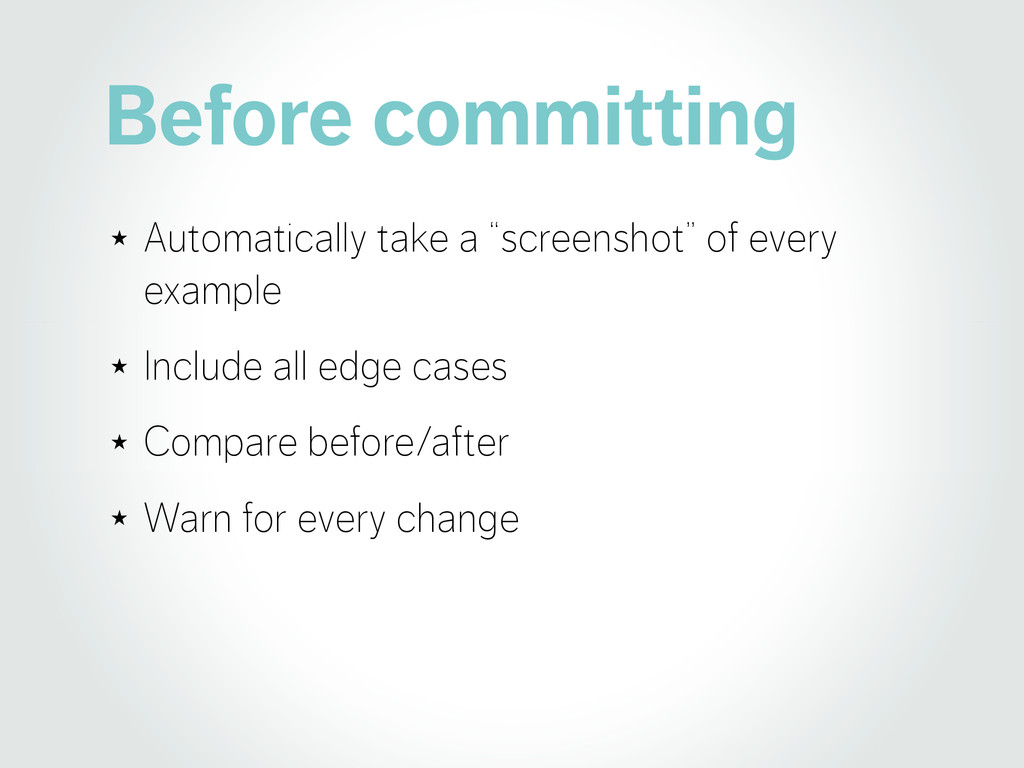 "Before committing ★ Automatically take a ""scree..."