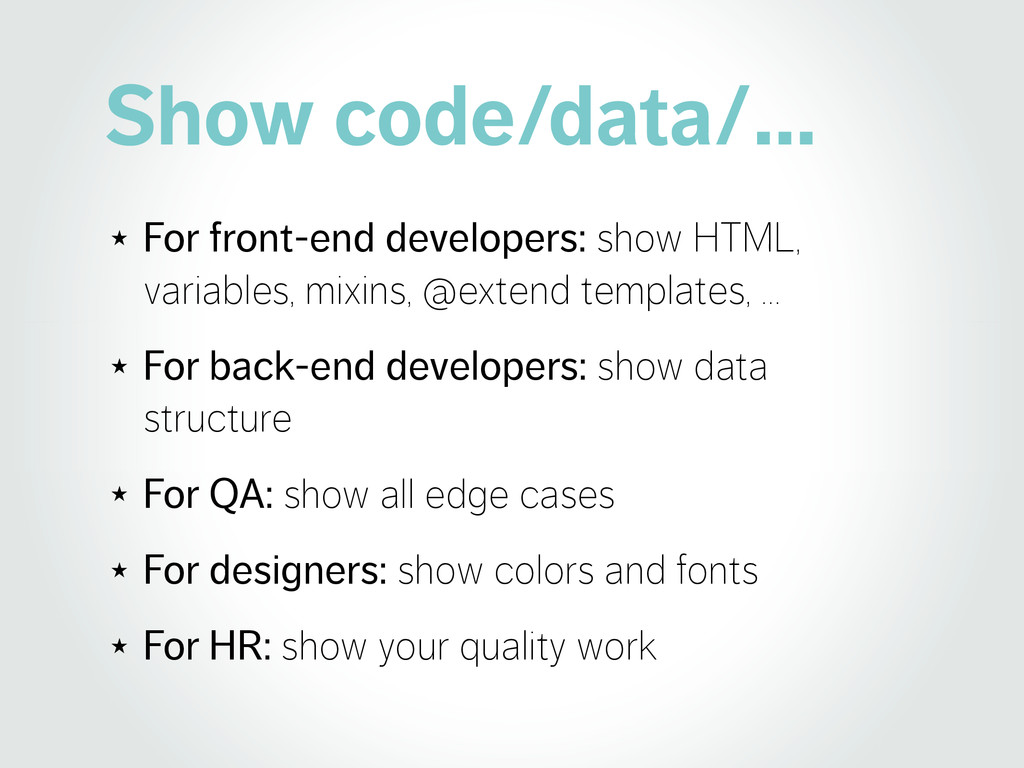 Show code/data/… ★ For front-end developers: sh...
