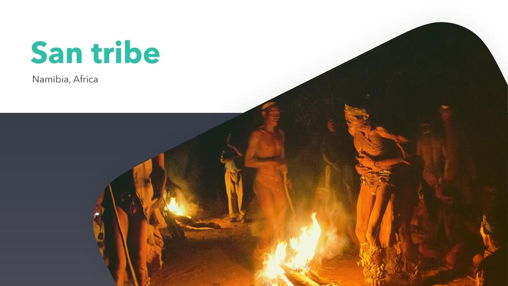San tribe Namibia, Africa