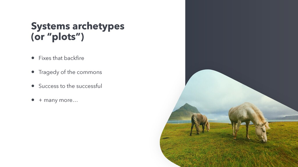 """Systems archetypes (or """"plots"""") • Fixes that ba..."""