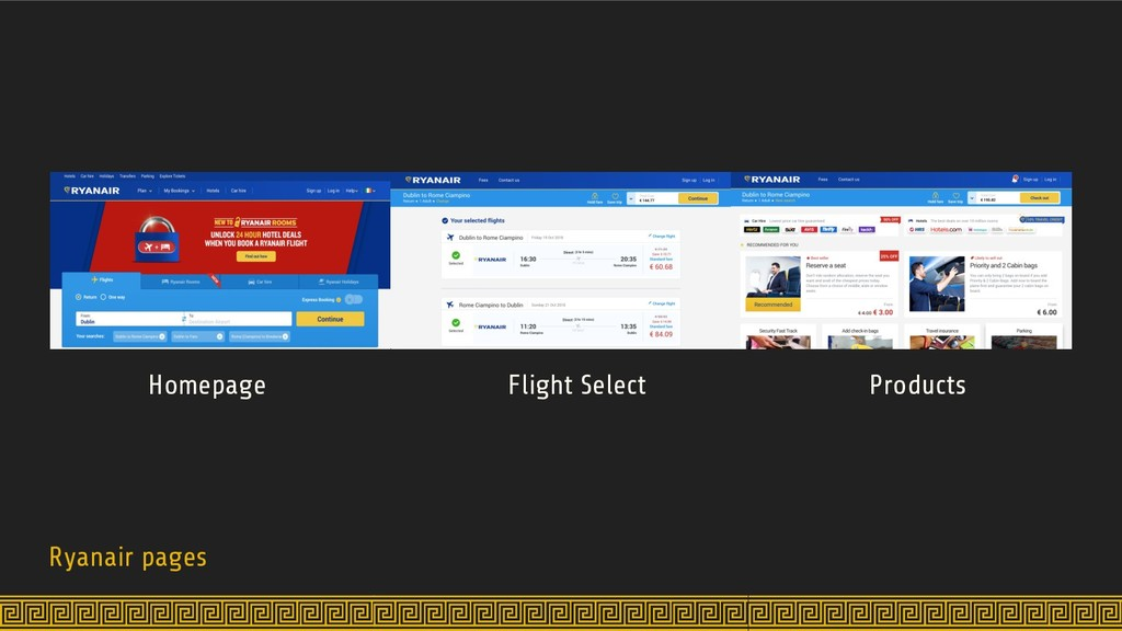 Ryanair pages Homepage Flight Select Products