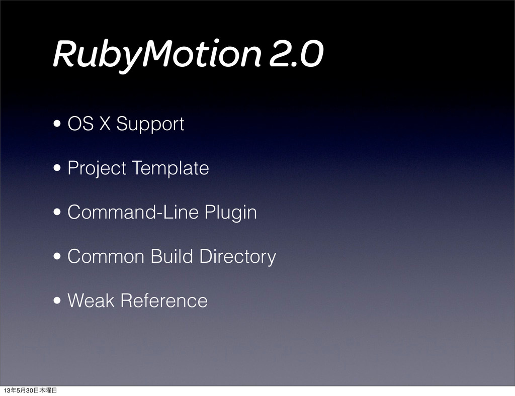 RubyMotion 2.0 • OS X Support • Project Templat...